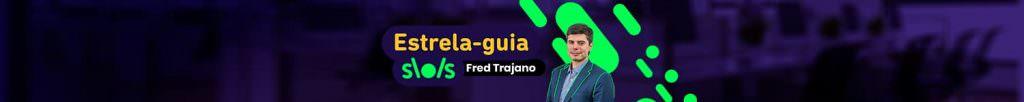 """Banner com foto de Fred Trajano e os escritos 'Estrela Guia, por Fred Trajano"""""""